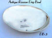 Antique Russian Drip Bowl